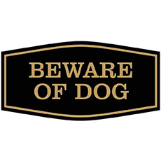 all quality beware of dog sign