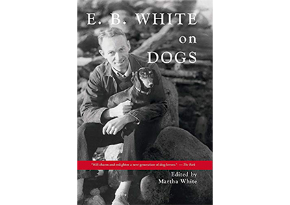 eb white on dogs book