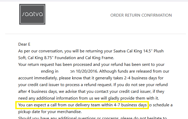 returning do not buy from saatva they will be rude and make it difficult i very much regret this purchase and hope to help you avoid this situation - Saatva Mattress