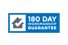180 Day Workmanship Guarantee